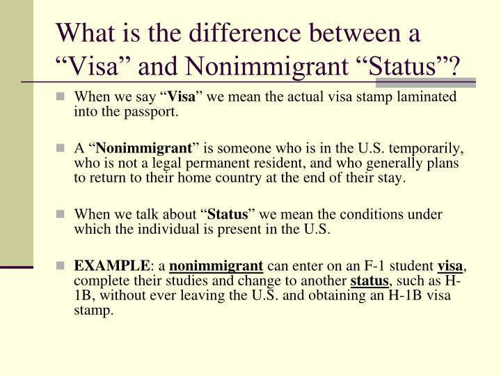 """What is the difference between a """"Visa"""" and Nonimmigrant """"Status""""?"""