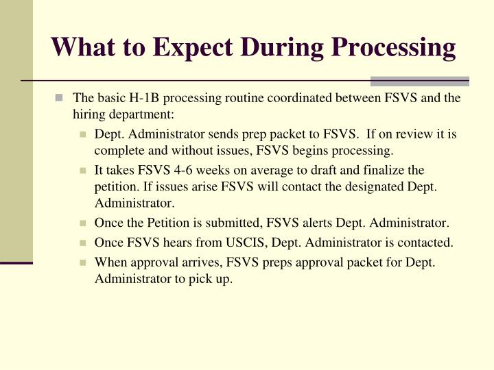 What to Expect During Processing