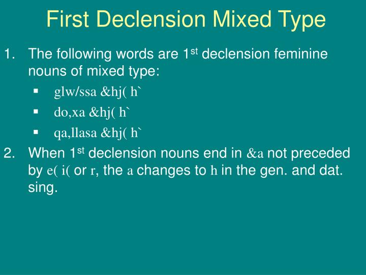 First Declension Mixed Type