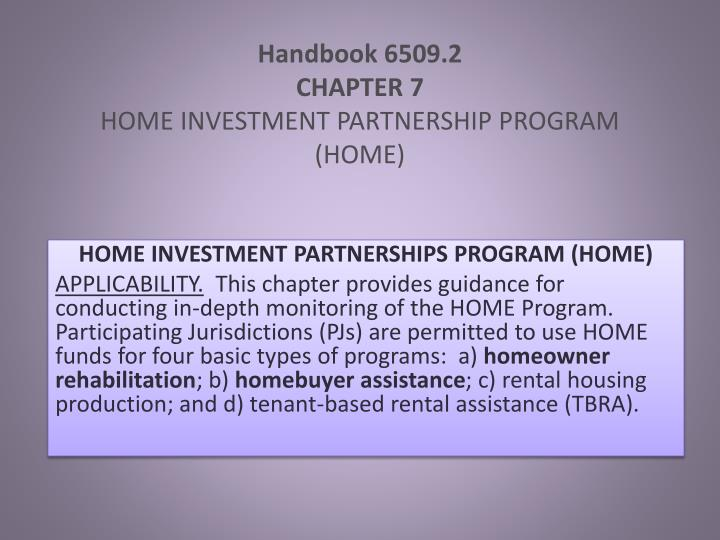Handbook 6509 2 chapter 7 home investment partnership program home