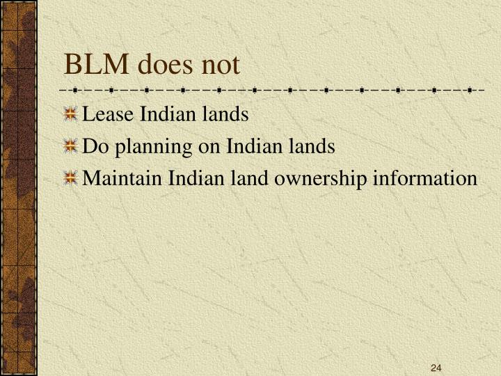 BLM does not