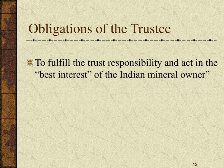 Obligations of the Trustee