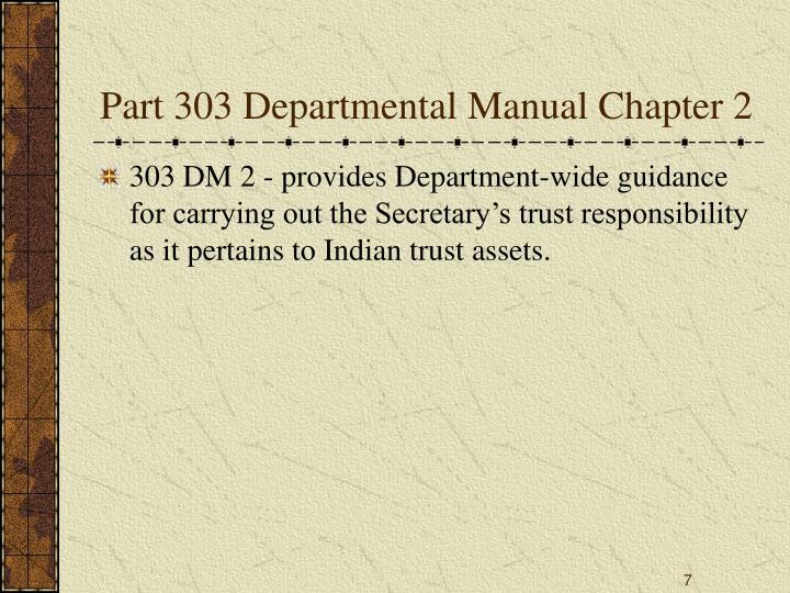 Part 303 Departmental Manual Chapter 2