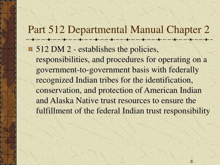 Part 512 Departmental Manual Chapter 2
