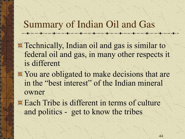Summary of Indian Oil and Gas