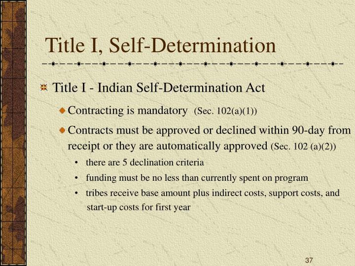 Title I, Self-Determination
