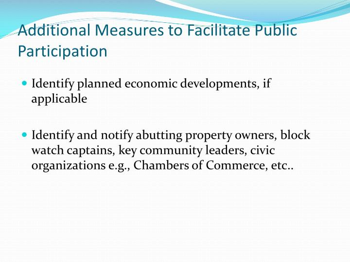 Additional Measures to Facilitate Public Participation