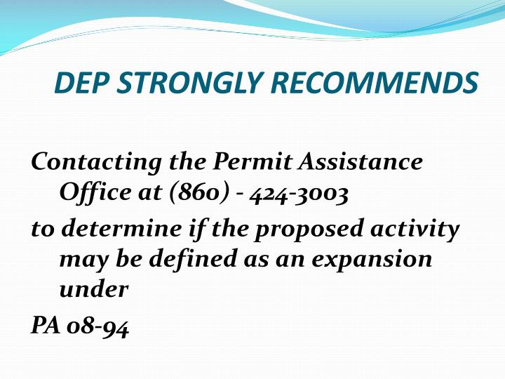 DEP STRONGLY RECOMMENDS