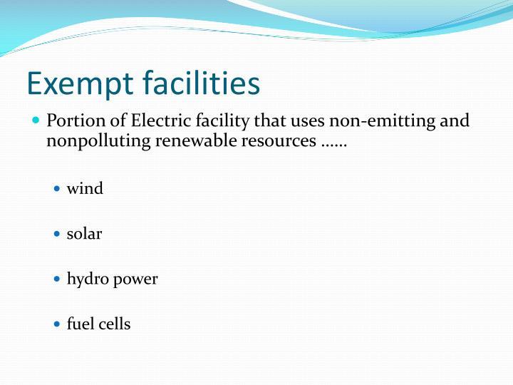 Exempt facilities