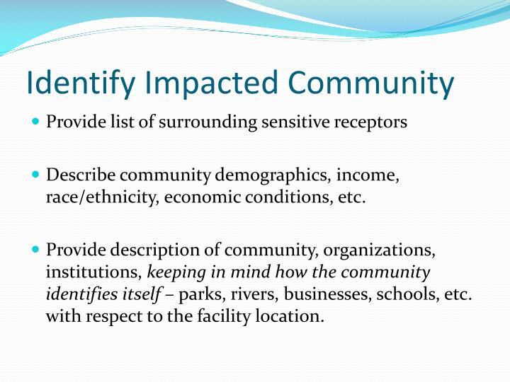 Identify Impacted Community