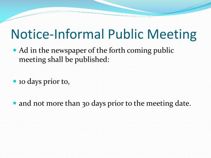Notice-Informal Public Meeting