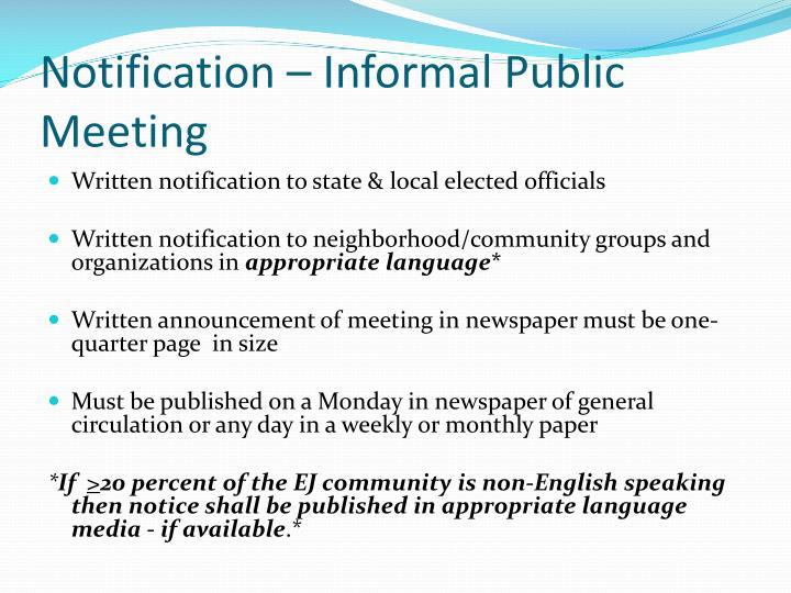Notification – Informal Public Meeting