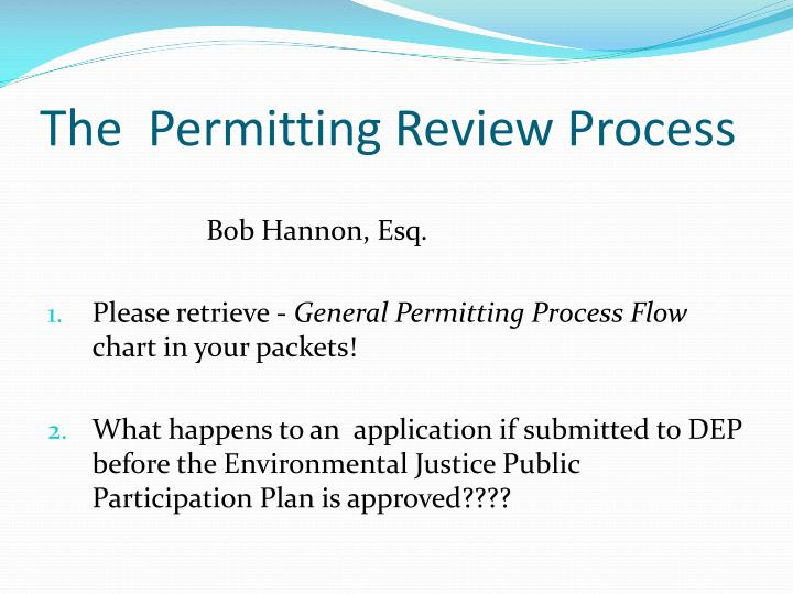 The  Permitting Review Process