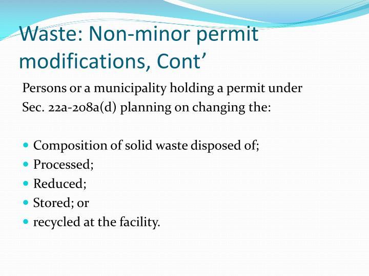 Waste: Non-minor permit modifications, Cont'