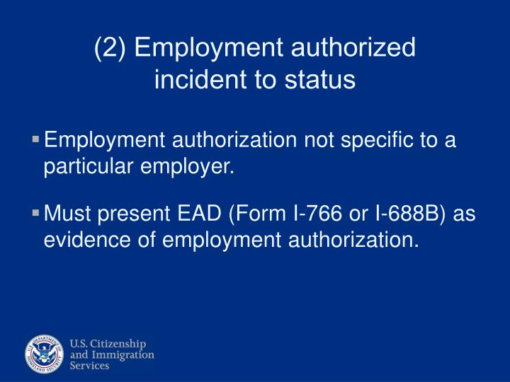 Employment authorization not specific to a particular employer.