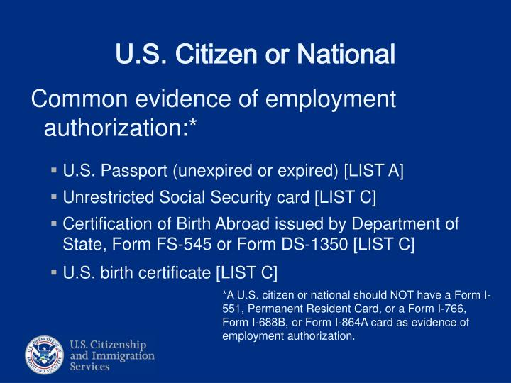 Common evidence of employment authorization:*