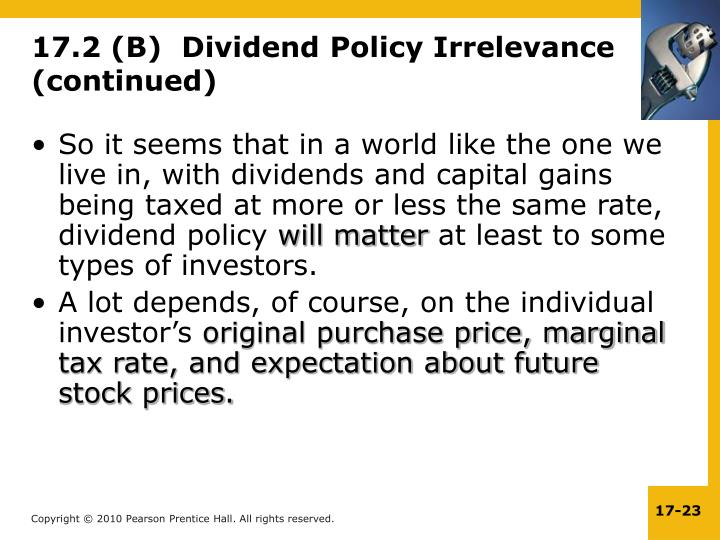 So it seems that in a world like the one we live in, with dividends and capital gains being taxed at more or less the same rate, dividend policy