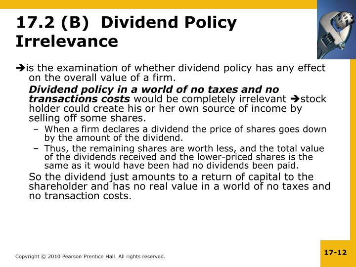 17.2 (B)  Dividend Policy Irrelevance