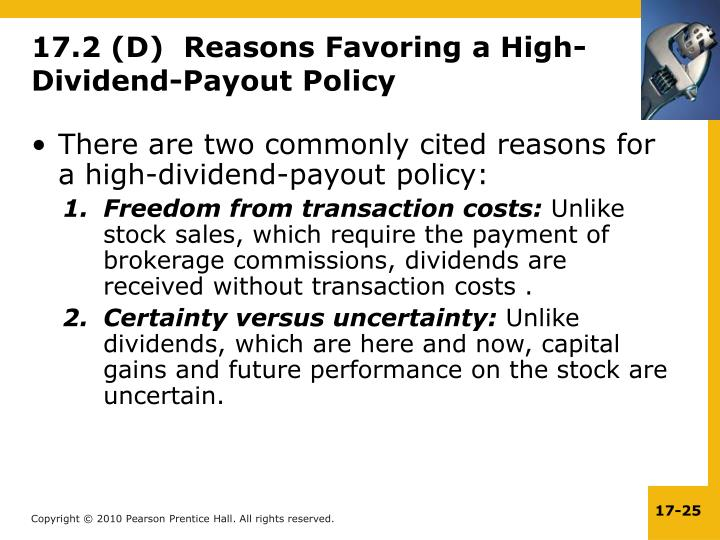 17.2 (D)  Reasons Favoring a High-Dividend-Payout Policy