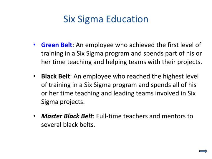 Six Sigma Education