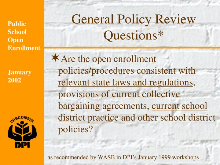 General Policy Review Questions*
