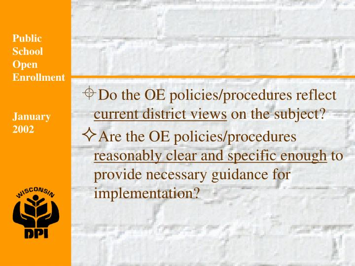 Do the OE policies/procedures reflect