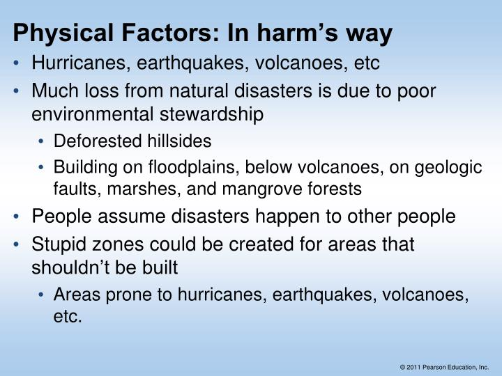 Physical Factors: In harm's way