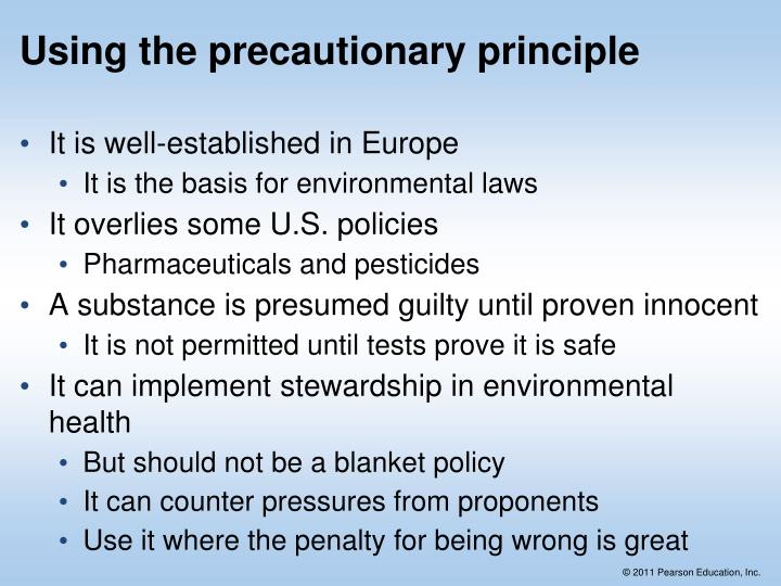 Using the precautionary principle
