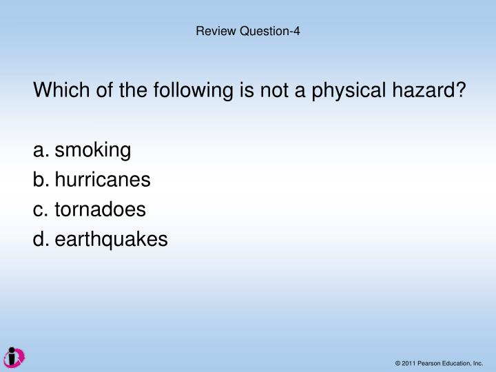 Which of the following is not a physical hazard?