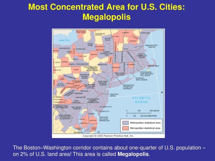 Most Concentrated Area for U.S. Cities: Megalopolis