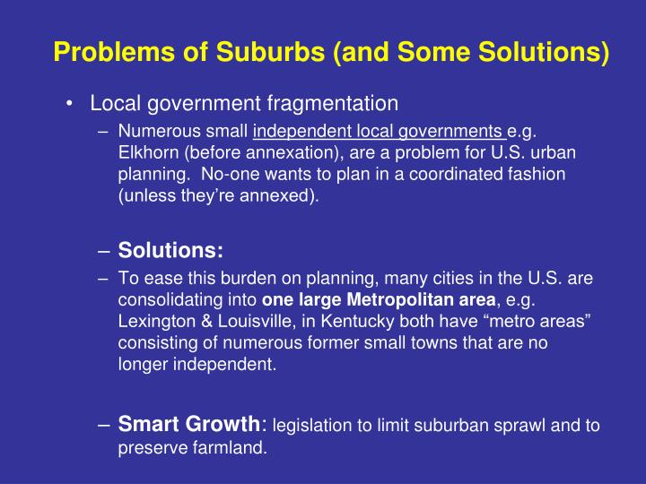 Problems of Suburbs (and Some Solutions)