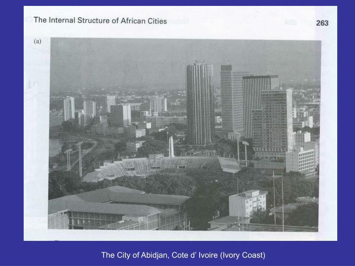 The City of Abidjan, Cote d' Ivoire (Ivory Coast)