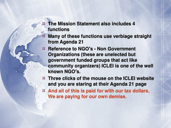 The Mission Statement also includes 4 functions