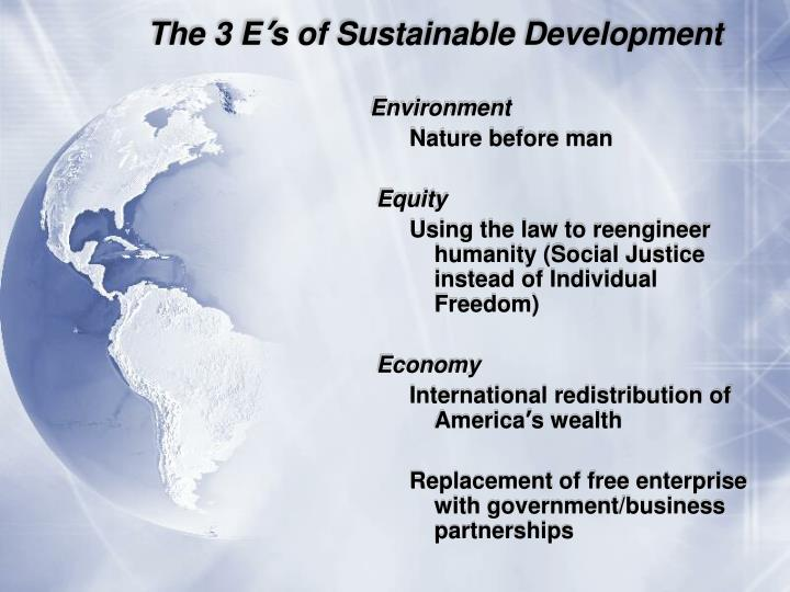 The 3 e s of sustainable development
