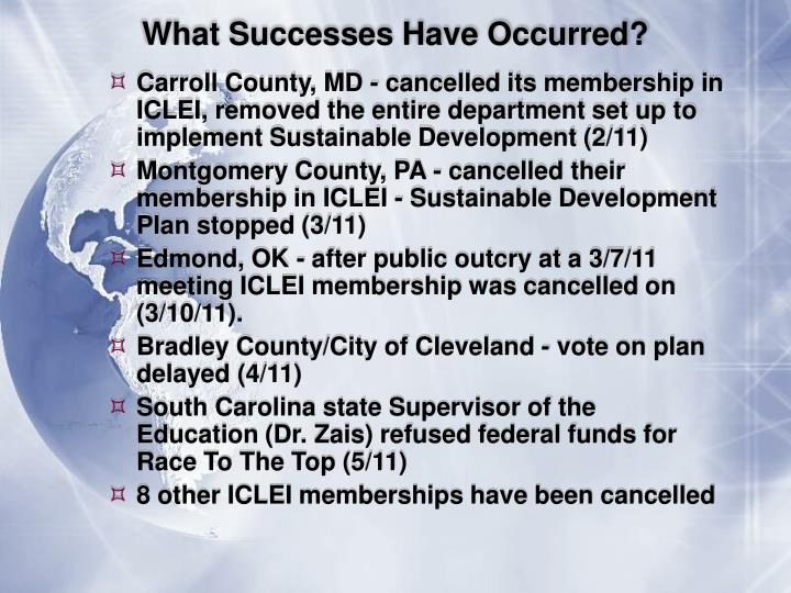 What Successes Have Occurred?