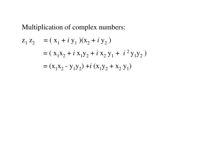 Multiplication of complex numbers: