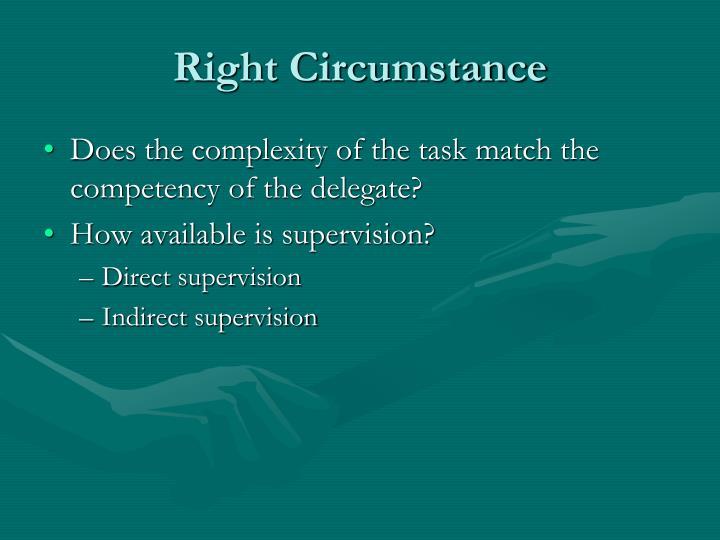 Right Circumstance