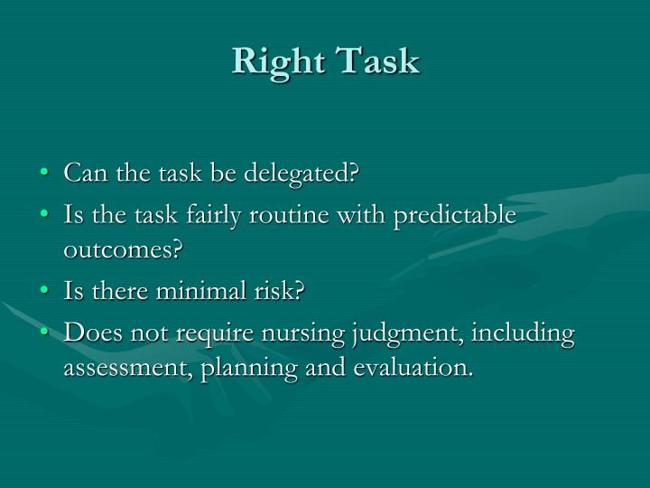 Right Task