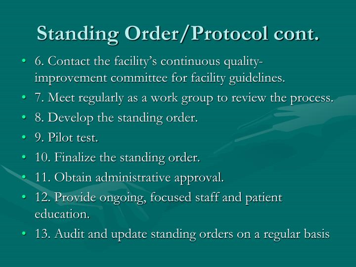 Standing Order/Protocol cont.