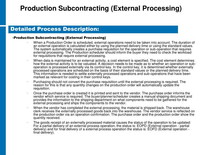 Production Subcontracting (External Processing)