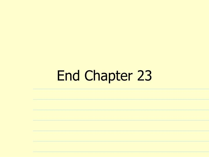 End Chapter 23