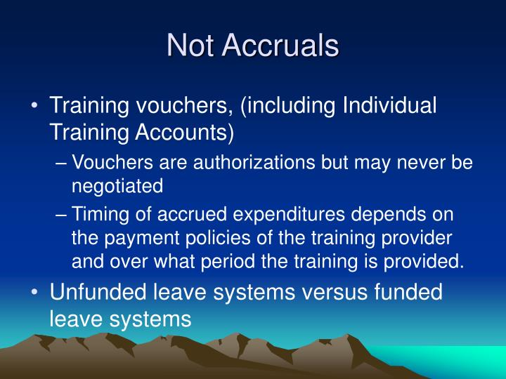 Not Accruals