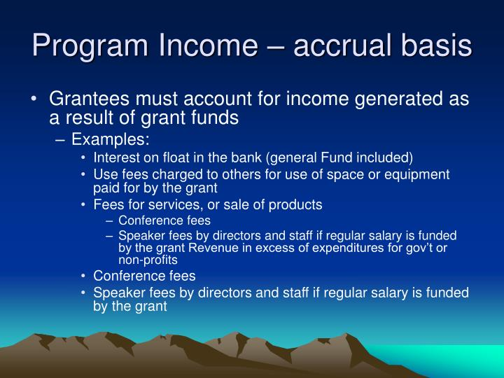 Program Income – accrual basis