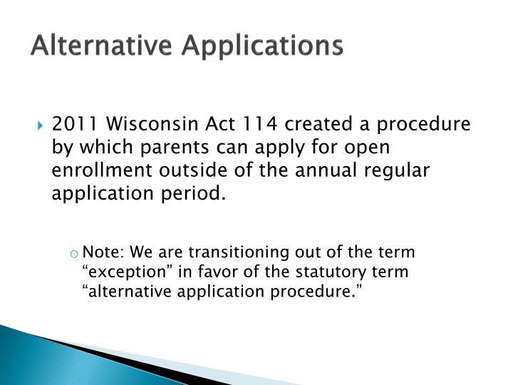 Alternative Applications