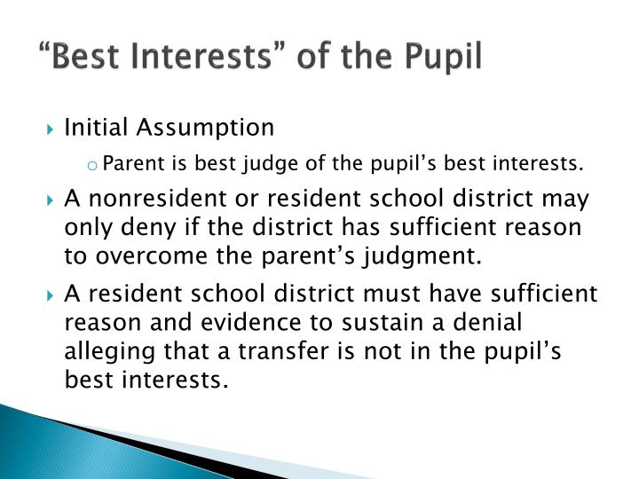 """""""Best Interests"""" of the Pupil"""
