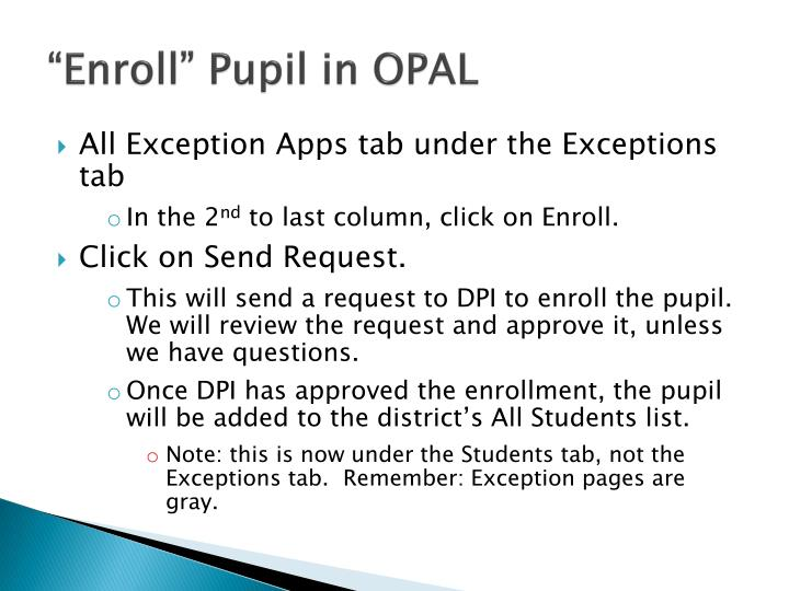 """""""Enroll"""" Pupil in OPAL"""
