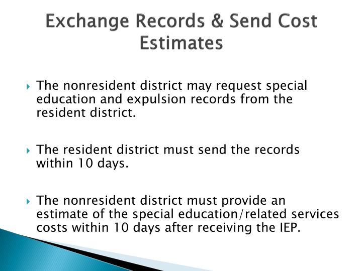 Exchange Records & Send Cost Estimates