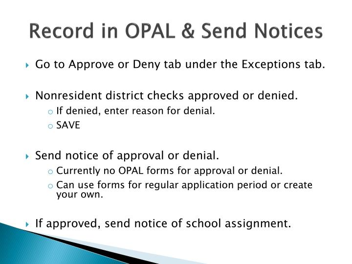 Record in OPAL & Send Notices