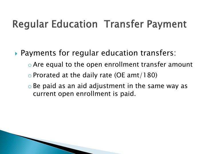 Regular Education  Transfer Payment