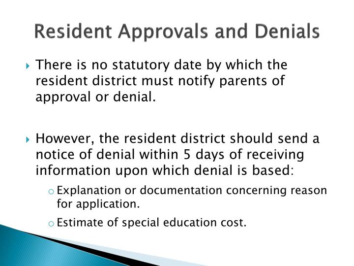 Resident Approvals and Denials